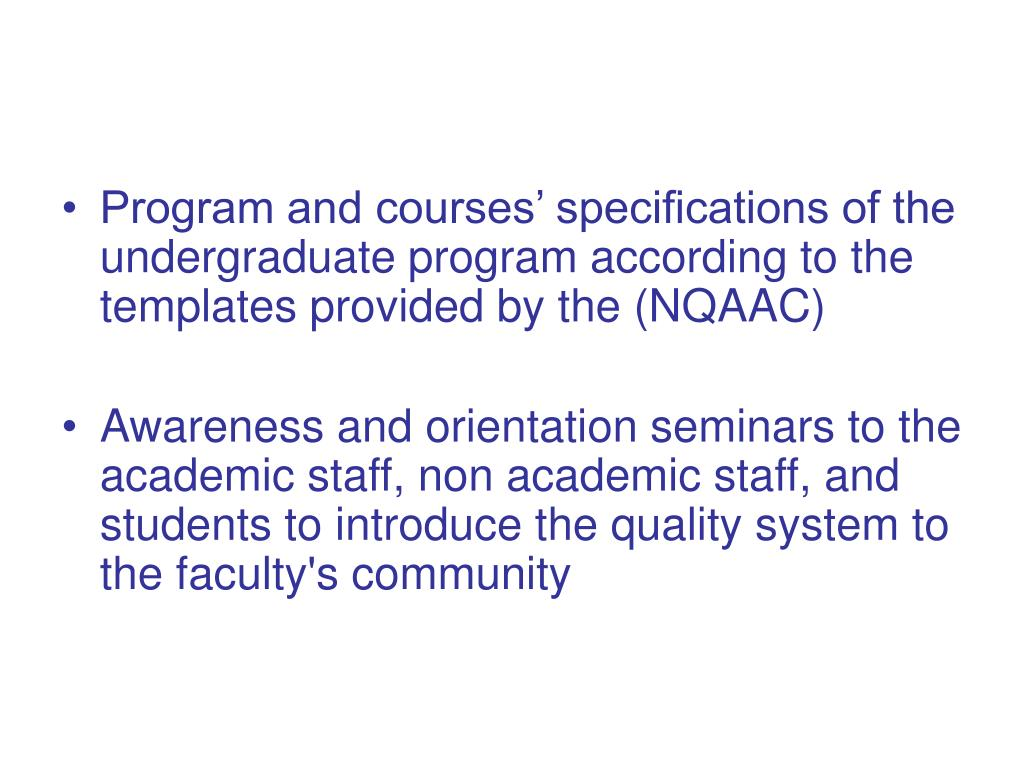 Program and courses' specifications of the undergraduate program according to the templates provided by the (NQAAC)