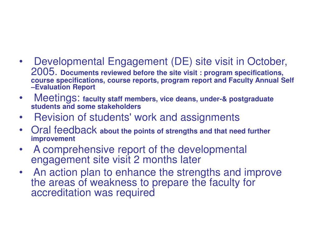 Developmental Engagement (DE) site visit in October, 2005.