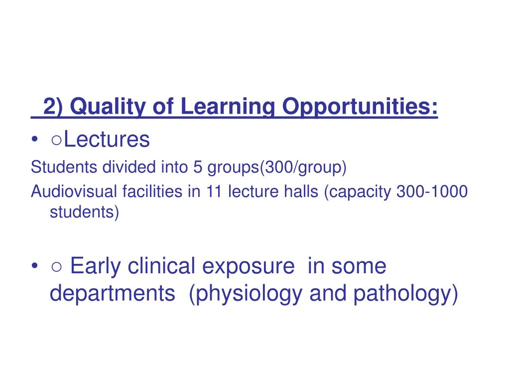 2) Quality of Learning Opportunities: