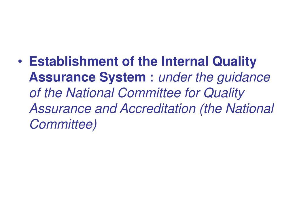 Establishment of the Internal Quality Assurance System