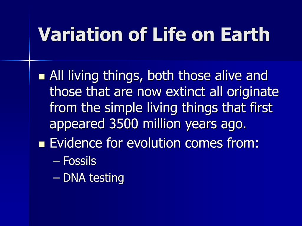 Variation of Life on Earth