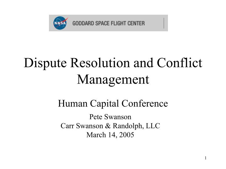 Dispute resolution and conflict management
