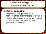 collective bargaining resolving the conflict