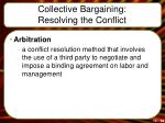 collective bargaining resolving the conflict4