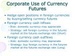 corporate use of currency futures