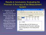 results conclusions evaluating the precision accuracy of the measurement system2