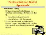factors that can distort appraisals26