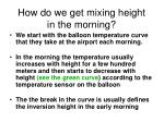how do we get mixing height in the morning
