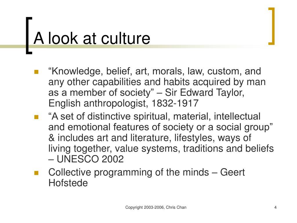 A look at culture