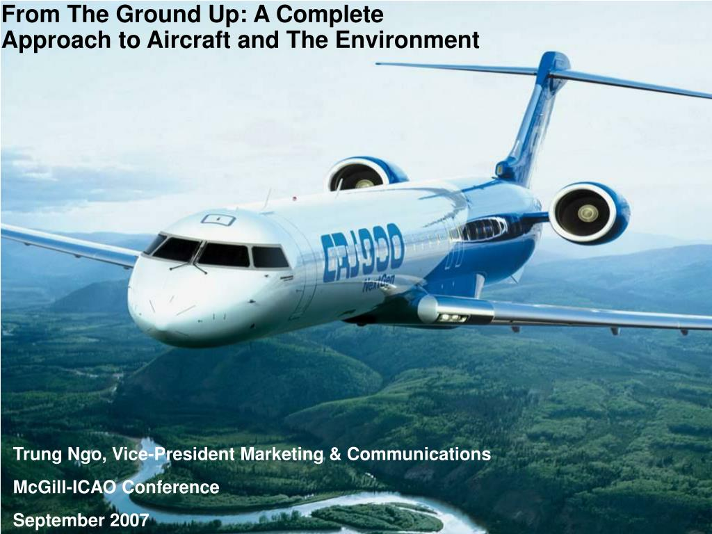 from the ground up a complete approach to aircraft and the environment l.