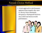 forced choice method