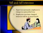 tell and sell interviews