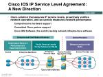 cisco ios ip service level agreement a new direction