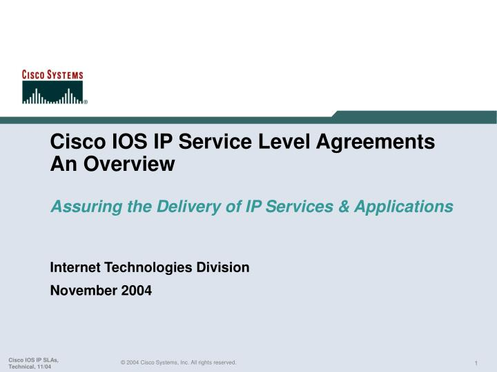 Ppt Cisco Ios Ip Service Level Agreements An Overview Assuring The
