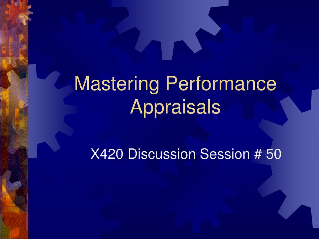mastering performance appraisals l.