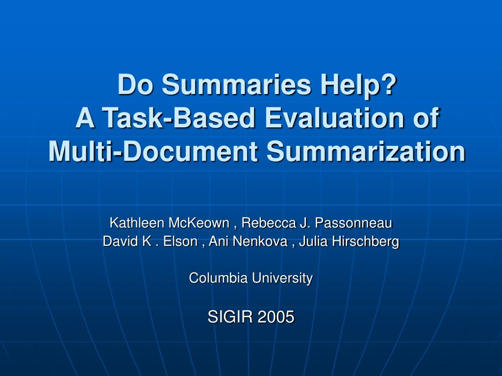 do summaries help a task based evaluation of multi document summarization l.