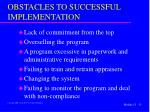 obstacles to successful implementation