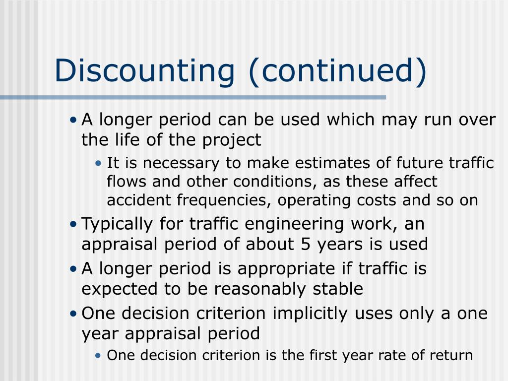 Discounting (continued)
