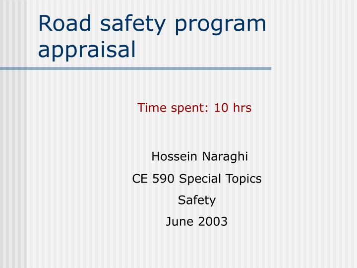 Road safety program appraisal