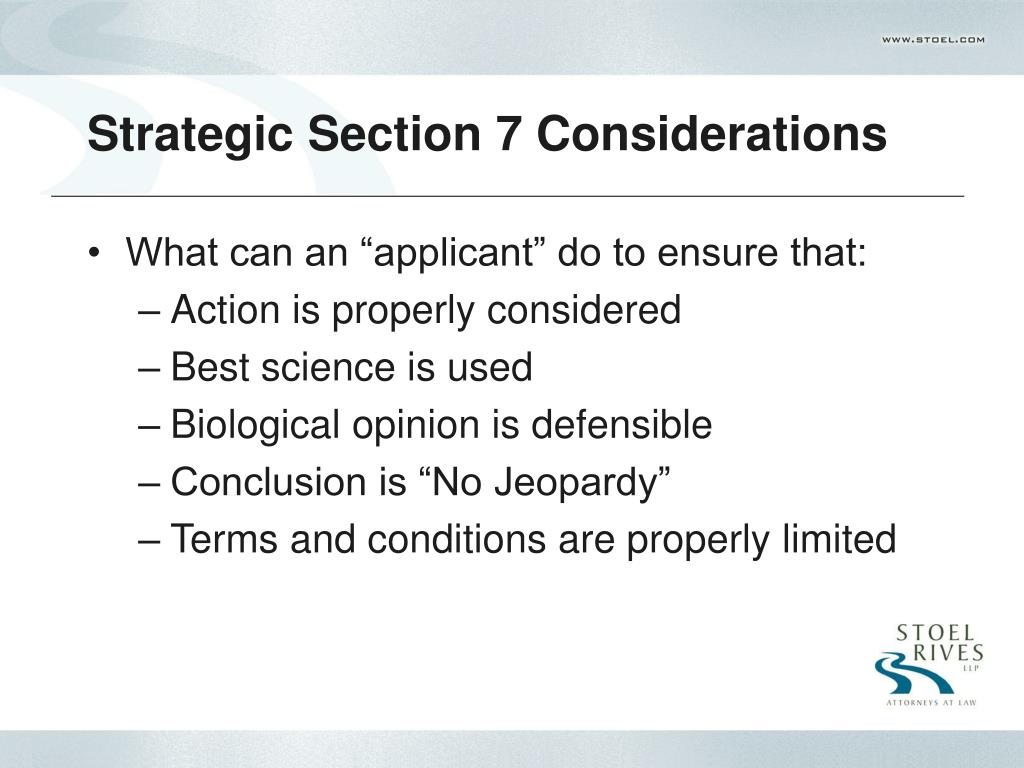 Strategic Section 7 Considerations