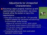adjustments for unreported characteristics