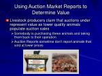 using auction market reports to determine value41