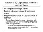 appraisal by capitalized income assumptions