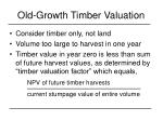 old growth timber valuation