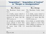 acquisition acquisition of control or merger or amalgamation