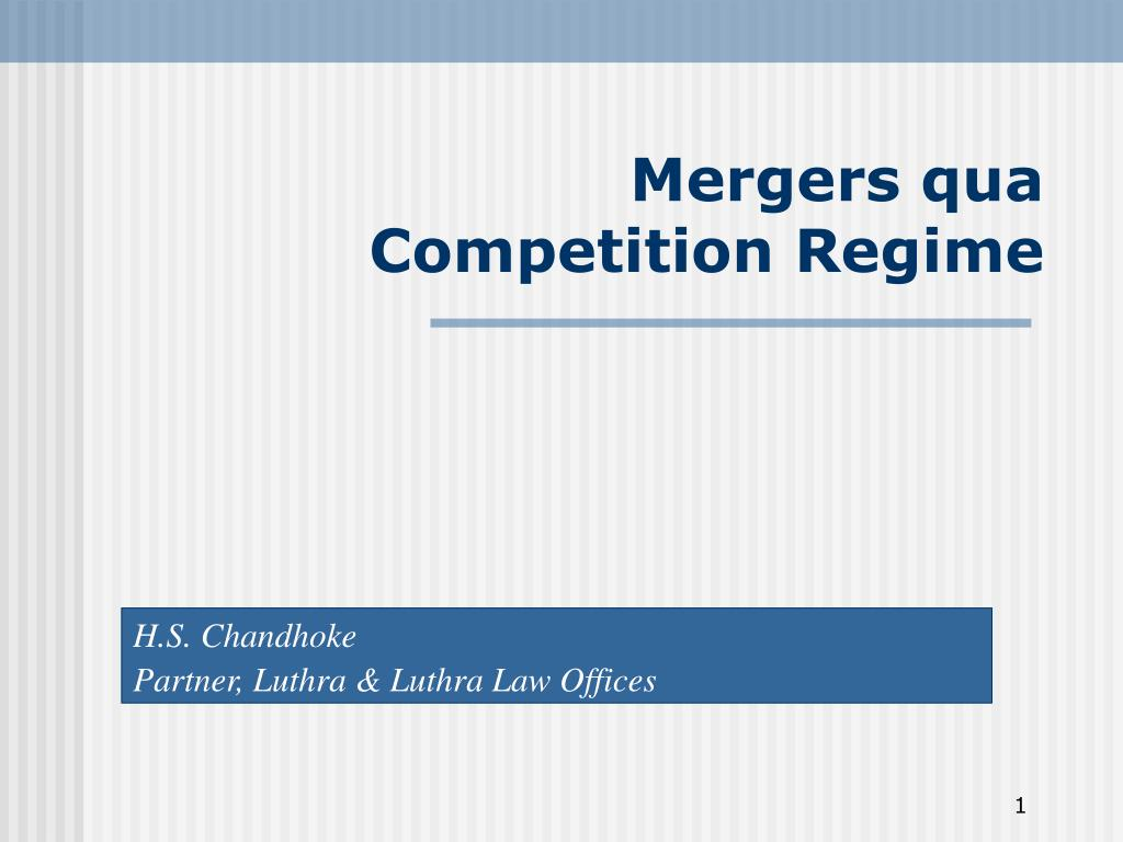 mergers qua competition regime l.