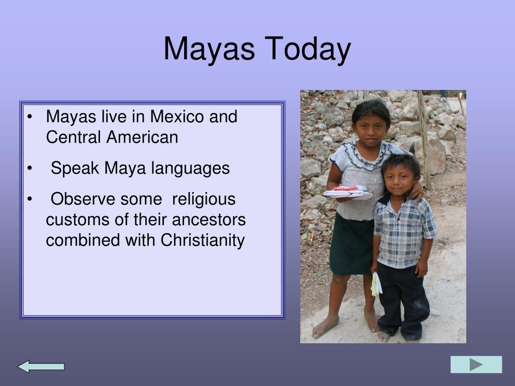 Mayas Today