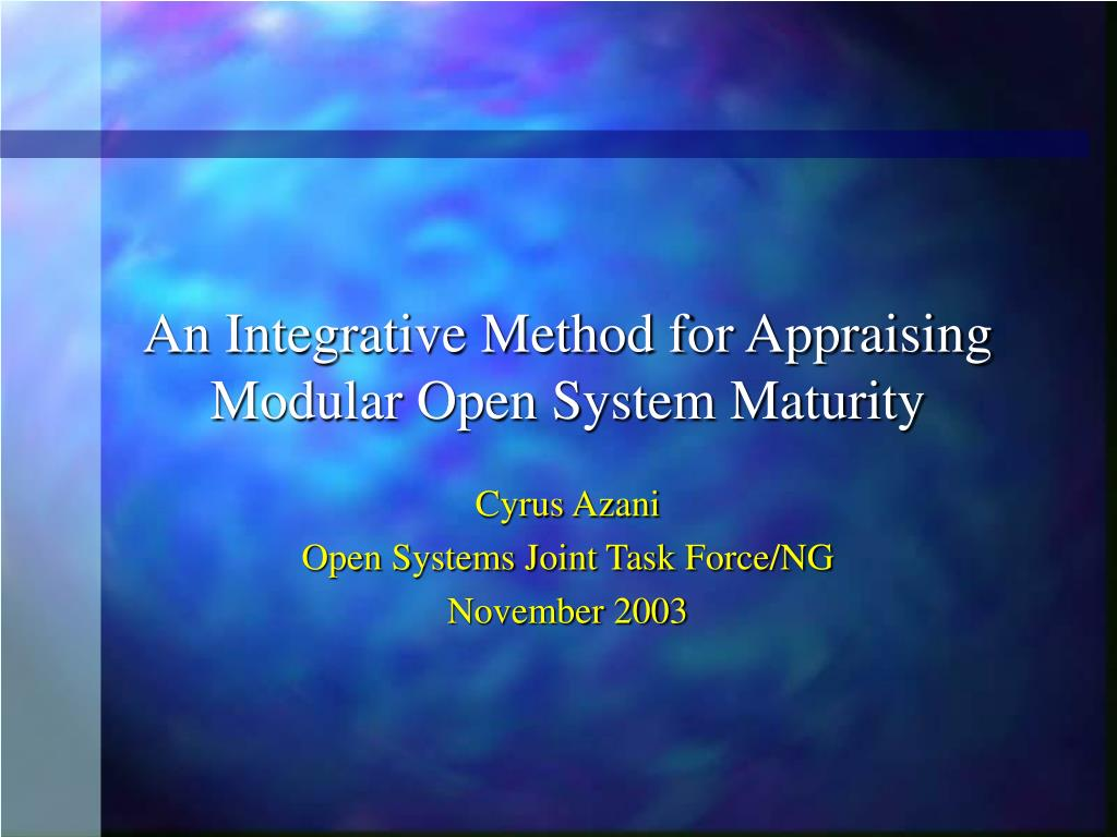 an integrative method for appraising modular open system maturity l.