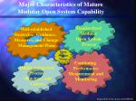 major characteristics of mature modular open system capability