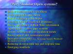 why modular open systems