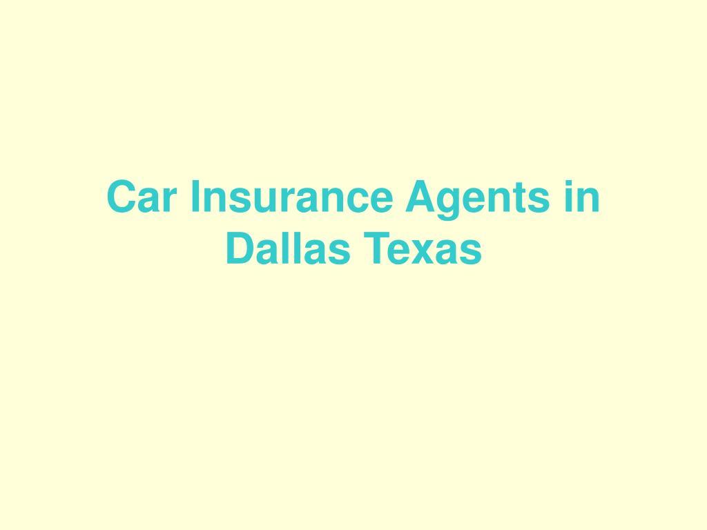 car insurance agents in dallas texas l.