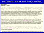 full cochrane review from ovid by subscription