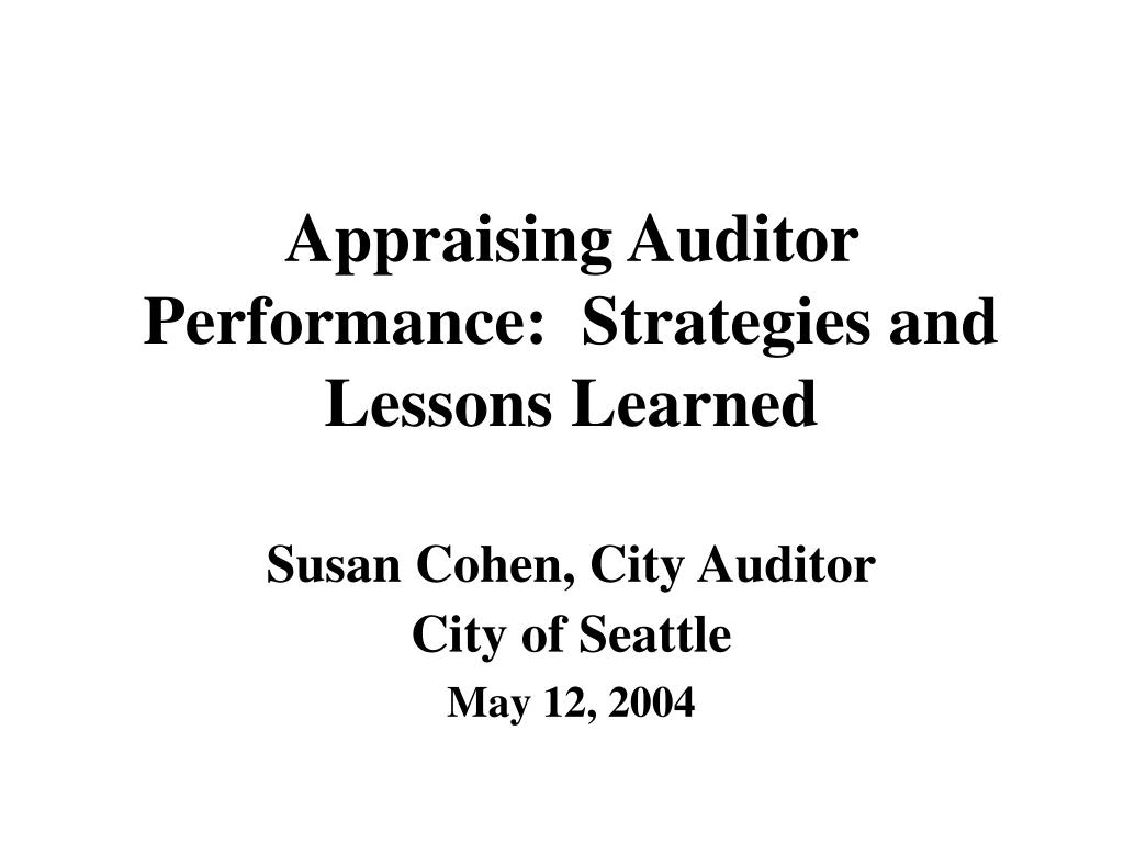 appraising auditor performance strategies and lessons learned l.