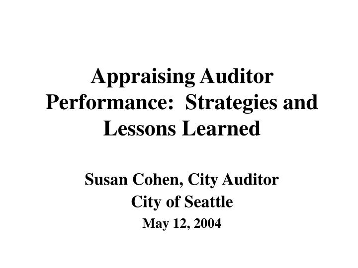 appraising auditor performance strategies and lessons learned n.