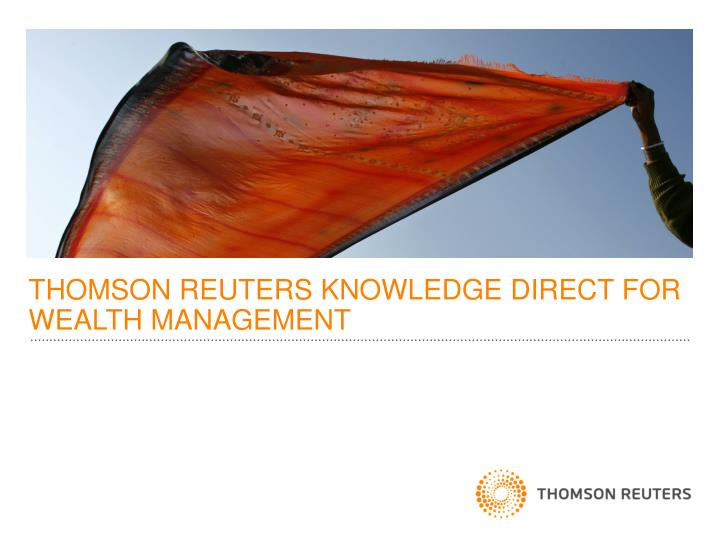 thomson reuters knowledge direct for wealth management n.