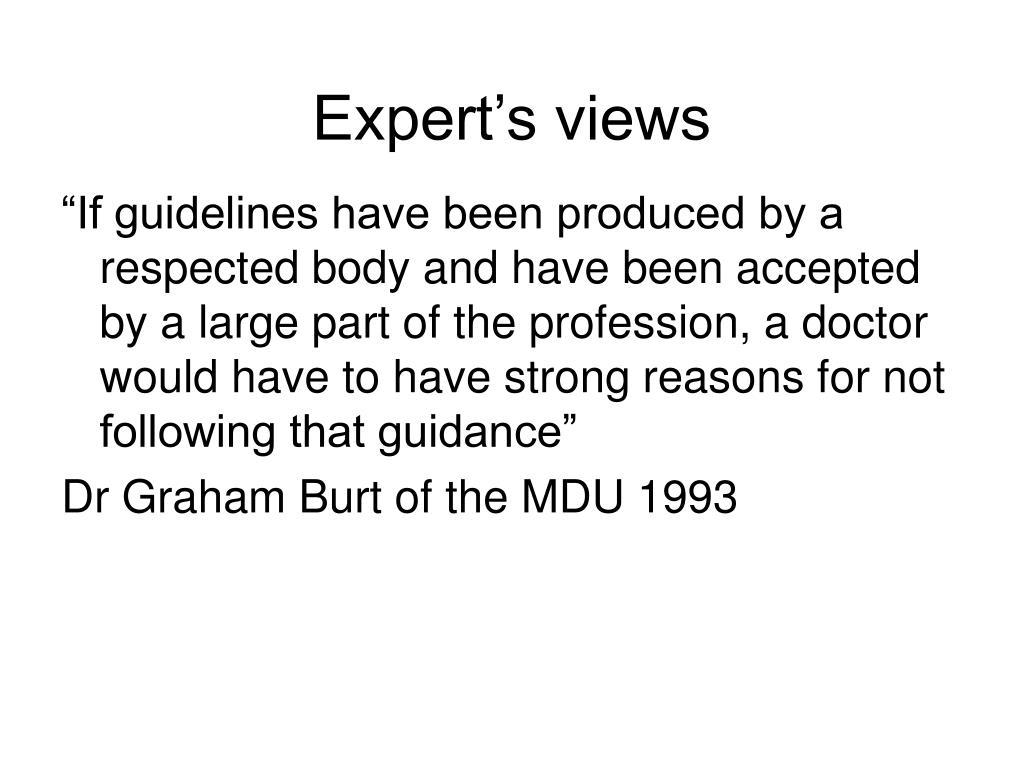 Expert's views
