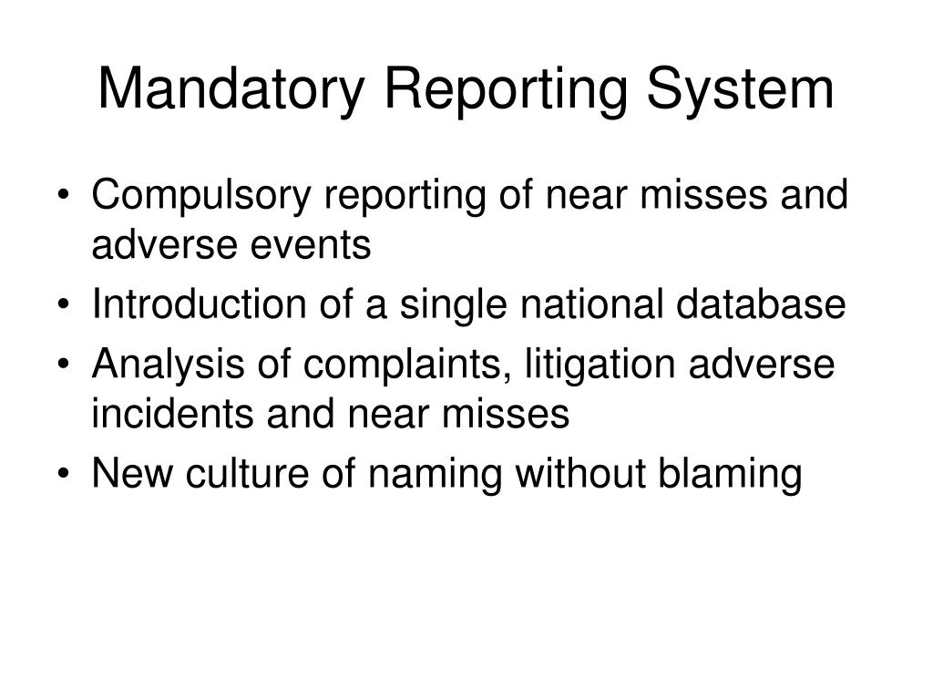 Mandatory Reporting System
