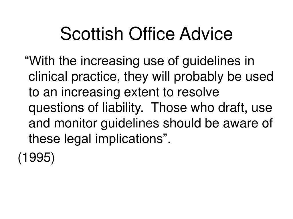 Scottish Office Advice