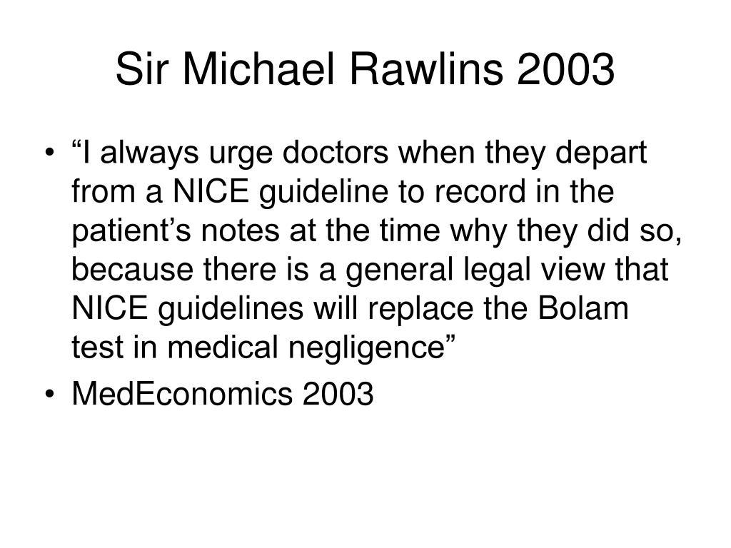 Sir Michael Rawlins 2003