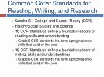 common core standards for reading writing and research