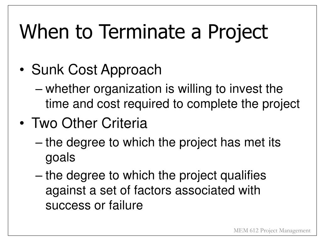 When to Terminate a Project