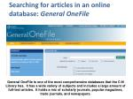 searching for articles in an online database general onefile