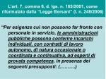 l art 7 comma 6 d lgs n 165 2001 come riformulato dalla legge bersani l n 248 2006