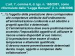 l art 7 comma 6 d lgs n 165 2001 come riformulato dalla legge bersani l n 248 200617
