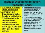 segue discipline dei lavori flessibili cenni