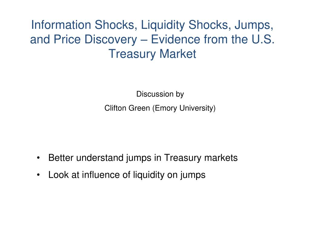 information shocks liquidity shocks jumps and price discovery evidence from the u s treasury market l.